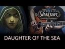 Daughter of the Sea Warbringers Jaina Guitar Cover Anton Betita