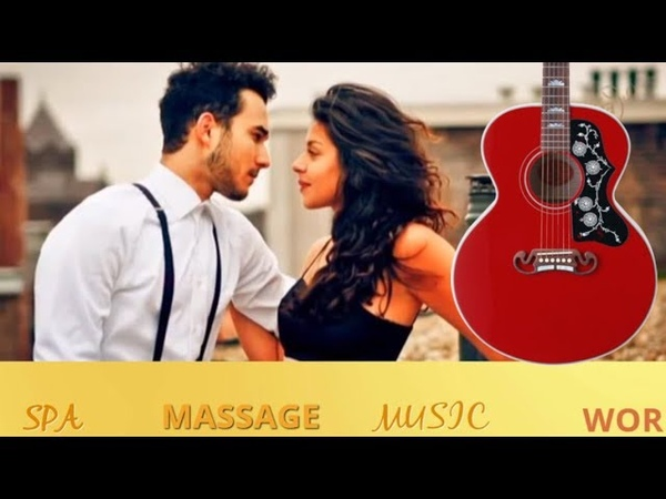 Spanish Guitar Music Sensual Relaxing Romantic Latin Songs Instrumental Music