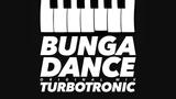 Turbotronic - Bunga Dance (Original Mix)