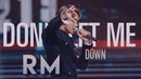 Kim Namjoon | 'DON'T LET ME DOWN' ⌈FMV⌋