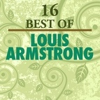 Louis Armstrong альбом 16 Best of Louis Armstrong