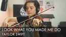 Taylor Swift - Look What You Made Me Do [Passionate Violin Cover]
