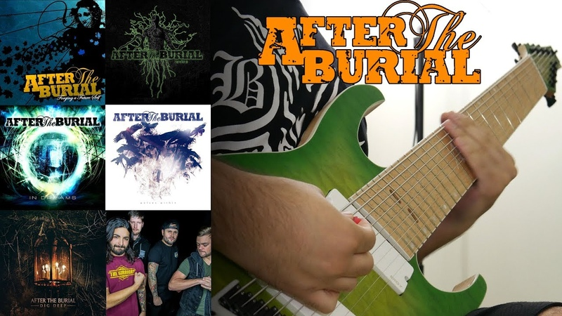 After The Burial Guitar Riff Evolution (Forging A Future Self to Dig Deep Guitar Riff Compilation)