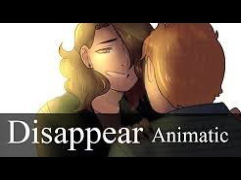 Disappear || DEH Animatic [Reupload from Mush Roomie]