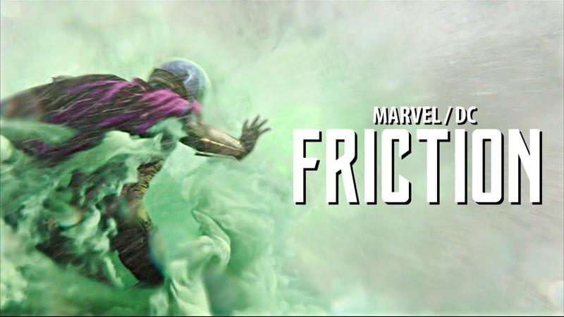 MarvelDC || FRICTION