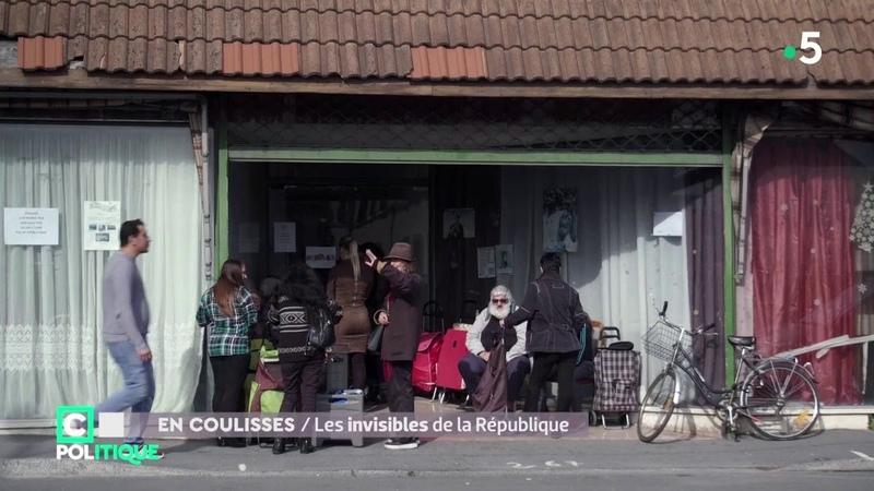 En Coulisses / Les invisibles de la République - C Politique - 21/10/18