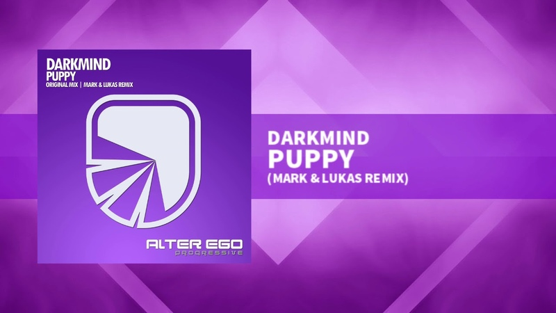Darkmind - Puppy (Mark Lukas Remix) [Trance Progressive]
