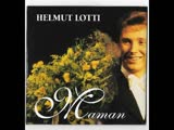 HELMUT LOTTI. MAMAN (1997). Version fran