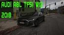 GTA 5   Тест-Драйв Автомобиля Audi A8L TFSI W12 2018