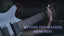 Within Temptation - Memories - Instrumental Guitar cover by Robert Uludag/Commander Fordo