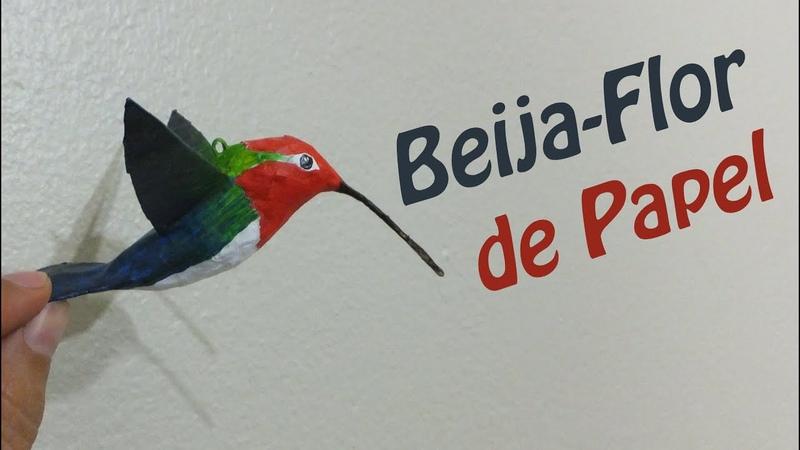 Como fazer um beija flor Escultura de papel Paper Hummingbird