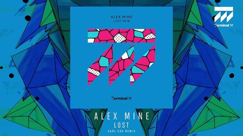 Alex Mine - Lost (Carl Cox Remix)