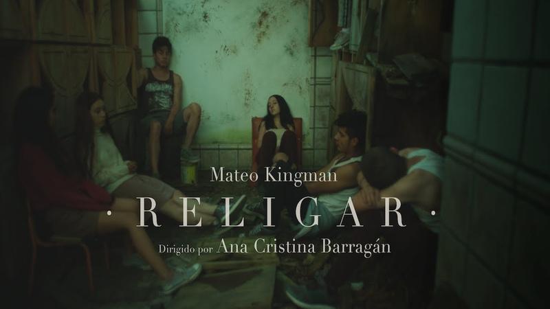 Mateo Kingman - Religar - Official Music Video