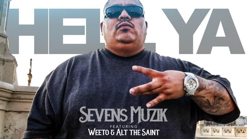 Sevens Muzik - Hell Ya Ft. Weeto Alt The Saint (Official Music Video)