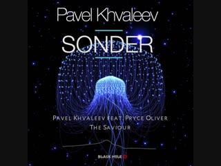 Pavel Khvaleev & Pryce Oliver - The Saviour