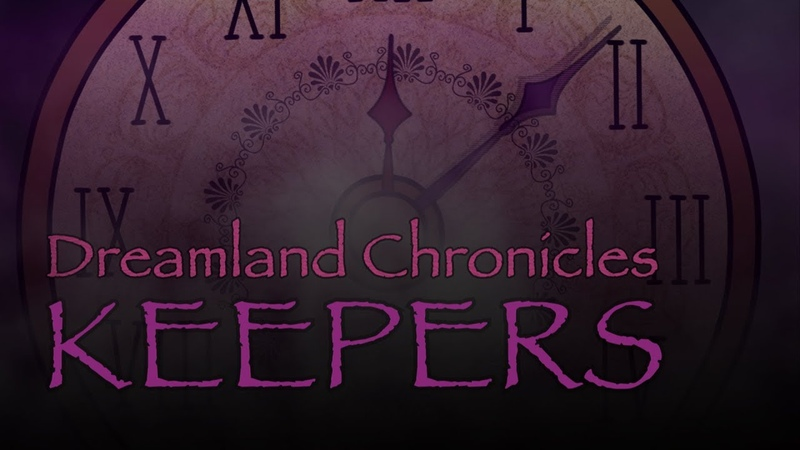 Dreamland Chronicles | Keepers