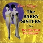 The Barry Sisters альбом Bei Mir Bist Du Sheyn