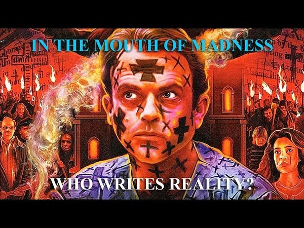 In the Mouth of Madness Who Writes Reality