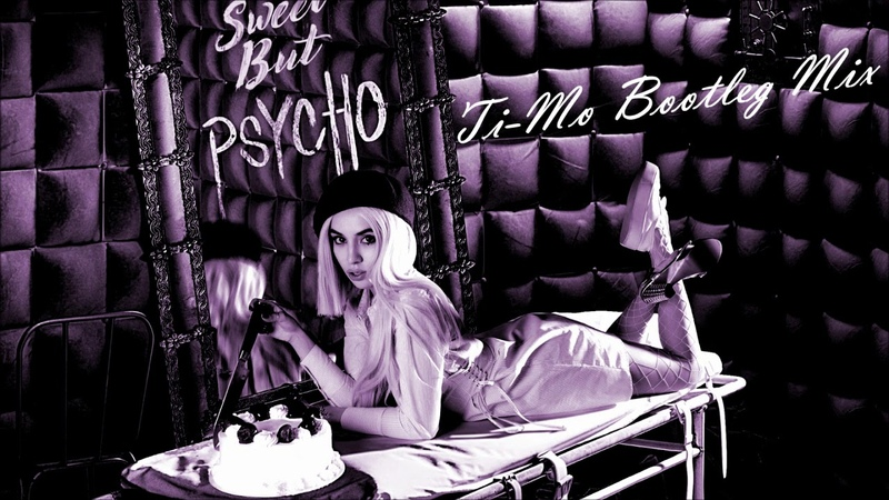 Ava Max - Sweet But Psycho (Ti-Mo Bootleg Mix)