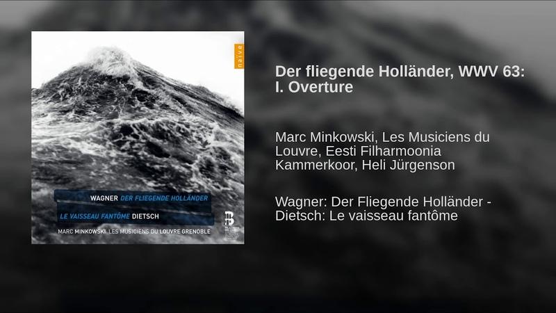 Der fliegende Holländer WWV 63 I Overture