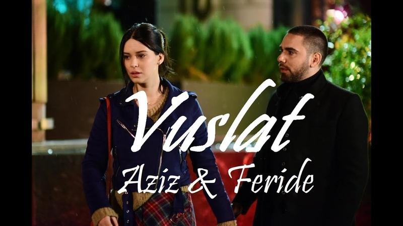 Aziz Feride It all fell down Vuslat