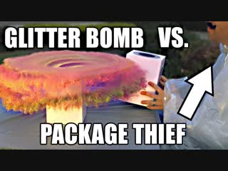 Package thief vs. glitter bomb trap package thief vs. glitter bomb trap
