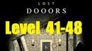 Lost DOOORS - escape game - level 41, 42, 43, 44, 45, 46, 47, 48
