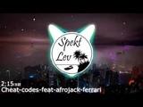 Cheat codes feat afrojack ferrari