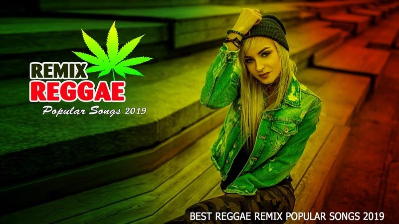 REGGAE MUSIC 2019 - Best Reggae Music Hits 2019 - Top 100 Reggae Popular Songs 2019