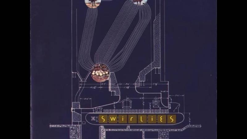 Swirlies ~ They Spent Their Wild Youthful Days... (1996) [full album]