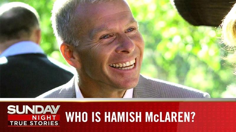Casanova Conman How Hamish McLaren swindled over $70 million from across the world Sunday Night