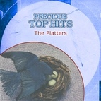 The Platters альбом Precious Top Hits: The Platters