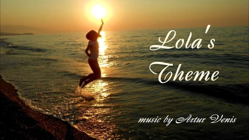 Artur Venis - Lola's Theme