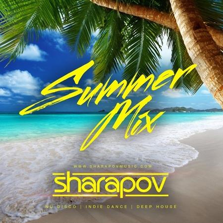 SHARAPOV - Summer Mix