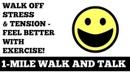 Кардио-ходьба в 1 милю: Снимите стресс и напряжение ходьбой, почувствуйте себя лучше мгновенно! 1 Mile Walk and Talk: Walk Off Stress and Tension Feel Better With Exercise Instantly