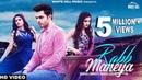 Rabb Maneya Full Video Danish J Singh ft Raashi Sood Kanika Mann Latest Punjabi Songs 2018