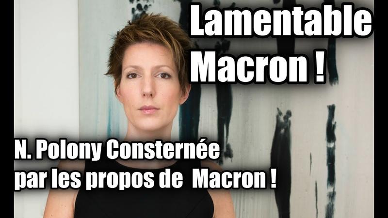 N. Polony Consternée par les propos de Macron: Il est Lamentable