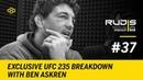 RUDIS Wrestling Podcast 37 Exclusive UFC 235 Breakdown with Ben Askren