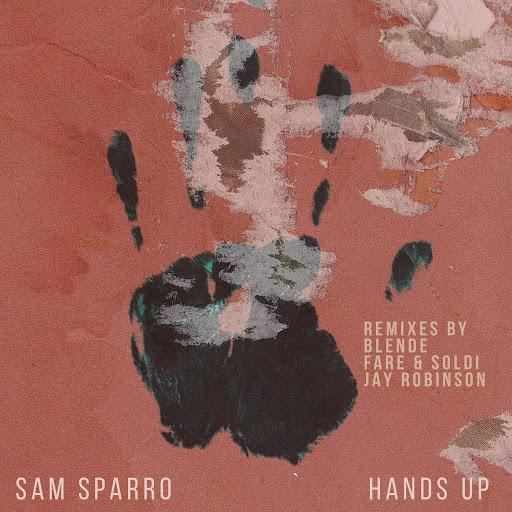 Sam Sparro альбом Hands Up Remixes
