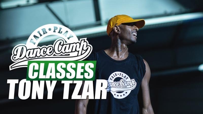 Tony Tzar ★ Energ1 ★ Fair Play Dance Camp 2018 ★