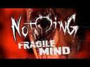 JEFFREY NOTHING - Fragile Mind (lyric video)