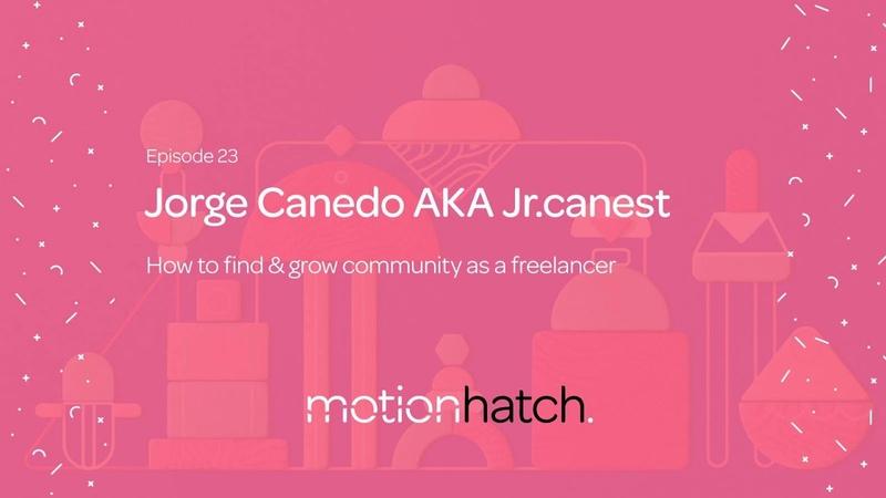 023 How to find grow community as a freelancer w Jorge Canedo AKA Jr.canest