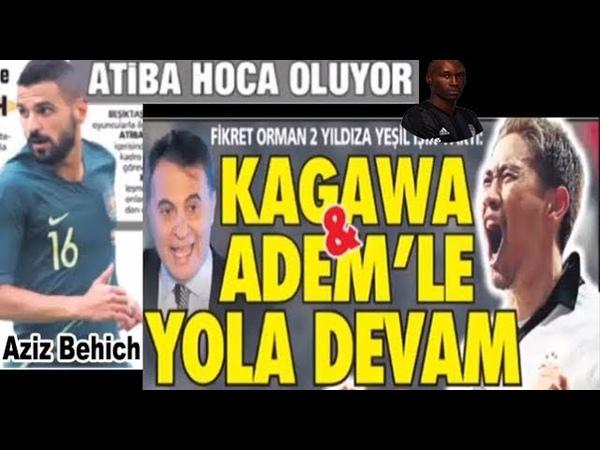 Beşiktaş Aziz Behich Atiba Kagawa Adem Lljaic Sabah Sporu 26 Mart 2019