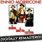 Ennio Morricone альбом Il Buono, il Brutto, il Cattivo - Remastered Edition (Original Motion Picture Soundtrack)