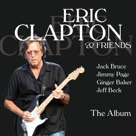 Eric Clapton альбом Eric Clapton & Friends - The Album