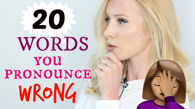 20 Words You (might) Pronounce Incorrectly | Spon