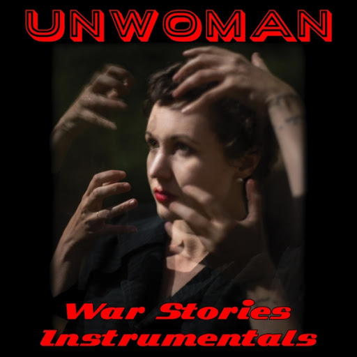 Unwoman альбом War Stories (Instrumentals)