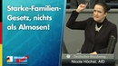 Starke-Familien-Gesetz, nichts als Almosen! - Nicole Höchst - AfD-Fraktion im Bundestag