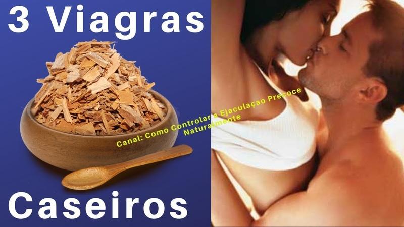 Viagra Caseiro Muito Potente - 3 Receitas De Viagra Natural