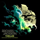 Michael Jackson альбом Thriller (Steve Aoki Midnight Hour Remix)